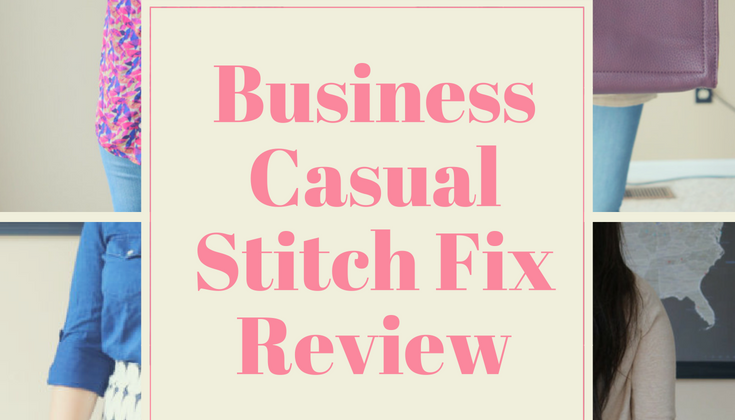 Stitch Fix Review #22 Back to Business Casual
